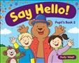 Say Hello 2 Pupil's Book