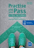 Practise and Pass B2 First for Schools Student's Book...