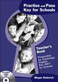 Practise and Pass Key for Schools Teacher's Book with CD