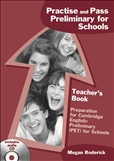 Practise and Pass Preliminary for Schools Teacher's Book with CD