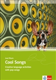 Cool Songs Creative Language Activities with Pop Songs