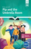 Delta Reader Me and My World: Pip and the Umbrella Room Book with App