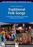 Traditional Folk Songs of Britain & Ireland with CD-Rom/Audio CD