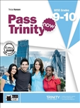 Pass Trinity 9 - 10 Third Edition Student's Book with CD