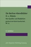 Die Berliner Abendbl?tter Heinrich von Kleists, ihre...