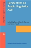 Perspectives on Arabic Linguistics XXVI Papers from the...