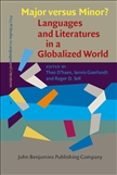 Major versus Minor? ? Languages and Literatures in a Globalized World