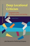 Deep Locational Criticism Imaginative Place in Literary...