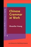 Chinese Grammar at Work Hardbound