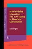 Multimodality, Interaction and Turn-taking in Mandarin...