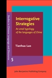 Interrogative Strategies An Areal Typology of the Languages of China