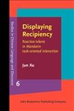 Displaying Recipiency Reactive Tokens in Mandarin...