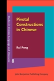 Pivotal Constructions in Chinese