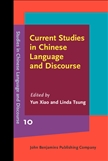 Current Studies in Chinese Language and Discourse