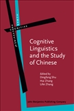 Cognitive Linguistics and the Study of Chinese