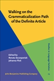 Walking on the Grammaticalization Path of the Definite Article