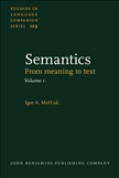 Semantics From Meaning to Text Hardbound