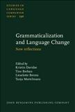 Grammaticalization and Language Change New reflections