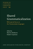 Shared Grammaticalization with Special Focus on...