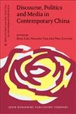 Discourse, Politics and Media in Contemporary China
