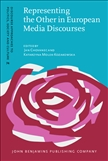 Representing the Other in European Media Discourses