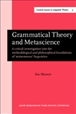 Grammatical Theory and Metascience