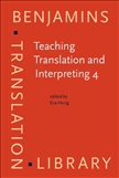 Teaching Translation and Interpreting 4