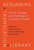 Claims, Changes and Challenges in Translation Studies
