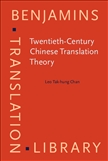 Twentieth-Century Chinese Translation Theory