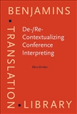 De-/Re-Contextualizing Conference Interpreting