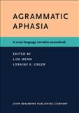 Agrammatic Aphasia
