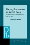 The Jury Summation as Speech Genre
