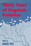 Thirty Years of Linguistic Evolution Studies in Honour...