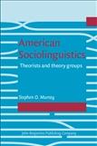 American Sociolinguistics