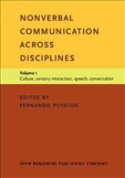 Nonverbal Communication across Disciplines Volume 1:...