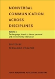Nonverbal Communication across Disciplines Volume 2:...