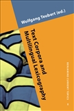 Text Corpora and Multilingual Lexicography