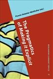 The Pragmatics of Making it Explicit