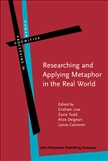Researching and Applying Metaphor in the Real World Hardbound Edition