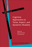 Cognitive Approaches to Tense, Aspect, and Epistemic...