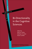 Bi-Directionality in the Cognitive Sciences: Avenues,...
