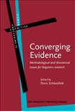 Converging Evidence Methodological and Theoretical...