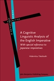 A Cognitive Linguistic Analysis of the English Imperative Hardbound