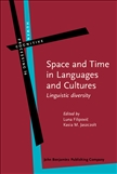 Space and Time in Languages and Cultures Linguistic...