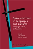 Space and Time in Languages and Cultures Language...