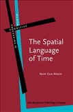 The Spatial Language of Time Metaphor, Metonymy, and...