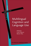 Multilingual Cognition and Language Use Processing and...