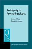 Ambiguity in Psycholinguistics