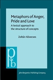 Metaphors of Anger, Pride and Love A Lexical Approach...