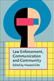 Law Enforcement, Communication, and Community Hardbound